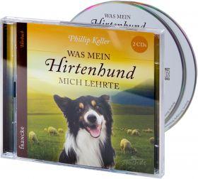 Keller: Was mein Hirtenhund mich lehrte - Hörbuch