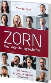 Thomas Lange: ZORN - Das Laster der Tugendhaften