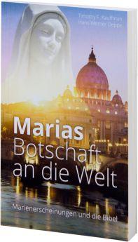 Kauffman, Deppe: Marias Botschaft an die Welt
