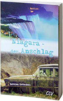 Kettschau: Niagara - der Anschlag