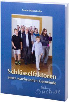 Mauerhofer: Schlüsselfaktoren einer wachsenden Gemeinde
