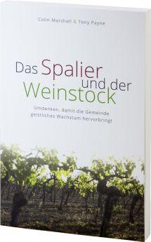 Marshall, Payne: Das Spalier und der Weinstock