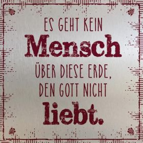 Metalltafel - Gott liebt dich. Edle Tafel im Vintagestil mit Zitat. Mit Aluaufsteller und Kuvert.