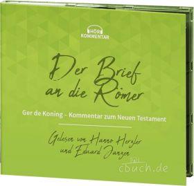de Koning: Der Brief an die Römer - Hör-Kommentar (CD/DVD)