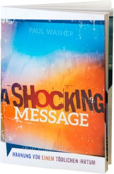 Paul Washer: A Shocking Message