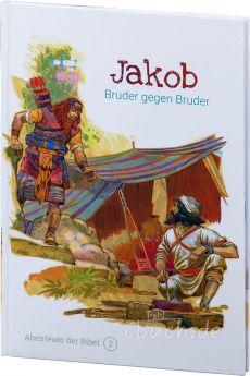 Jakob - Bruder gegen Bruder (Abenteuer der Bibel – Band 2)