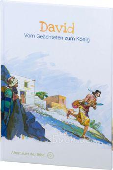 David - Vom Geächteten zum König (Abenteuer der Bibel – Band 9)