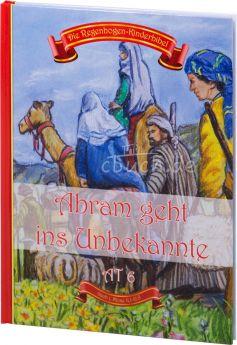 Die Regenbogen-Kinderbibel - Abram geht ins Unbekannte - AT 6