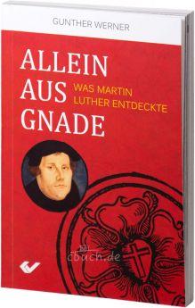 Gunther Werner: Allein aus Gnade