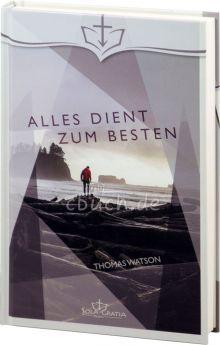 Thomas Watson: Alles dient zum Besten