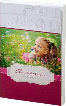 Anny Wienbruch: Annemie und die Klasse IV