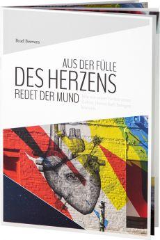Brad Beevers: Aus der Fülle des Herzens redet der Mund - Betanien Verlag