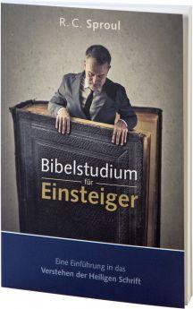 R.C. Sproul: Bibelstudium für Einsteiger
