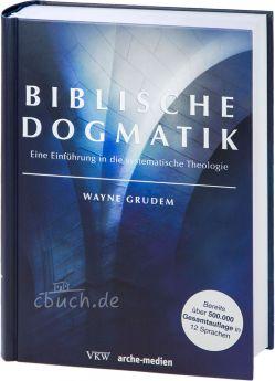 Grudem: Biblische Dogmatik