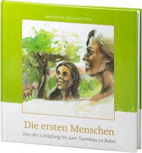 Cornelis J. Meeuse: Die ersten Menschen - Biblische Geschichten