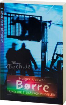Klaewer: Børre und die Eisbärschmuggler