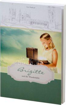 Anny Wienbruch: Brigitte und die Wunderkiste