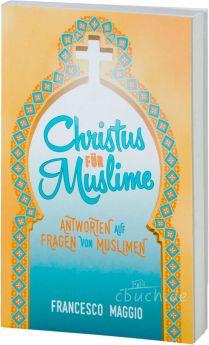 Maggio: Christus für Muslime