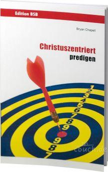 Champell: Christuszentriert predigen