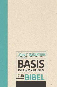 John MacArthur: Basisinformationen zur Bibel