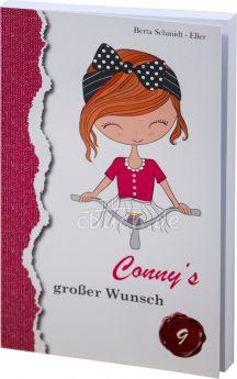 Berta Schmidt-Eller: Conny's großer Wunsch