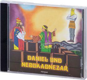 Daniel und Nebukadnezar (Hörspiel-CD)