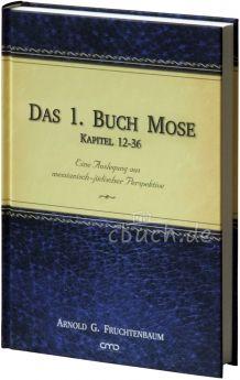 Fruchtenbaum: Das 1. Buch Mose - Bd. 2