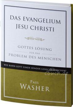 Paul Washer: Das Evangelium Jesu Christi - Gottes Lösung für das Problem des Menschen - Voice of Hope