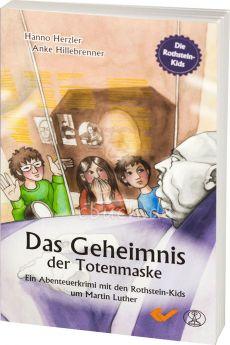Das Geheimnis der Totenmaske (4) - Rothstein-Kids um Martin Luther