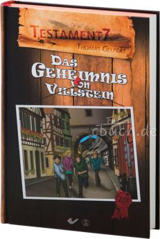 Gelfert: Das Geheimnis von Villstein (TESTAMENT 7 - Band 2)