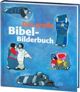 Kees de Kort: Das große Bibel-Bilderbuch