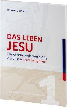 Jensen: Das Leben Jesu - Ein Bibelkurs mit vielen Diagrammen