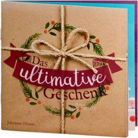 Pflaum: Das ultimative Geschenk - Verteilheft