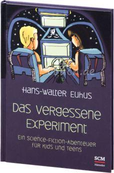 Hans-Walter Euhus: Das vergessene Experiment