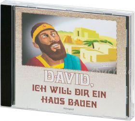 David, ich will dir ein Haus bauen (Hörspiel-CD)