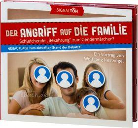 Nestvogel: Der Angriff auf die Familie (Audio-Vortrag)