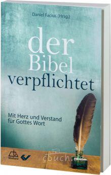 Facius: Der Bibel verpflichtet