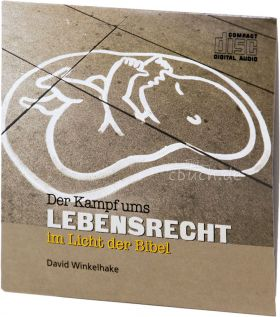 Winkelhake: Der Kampf ums Lebensrecht (Audio-CD)