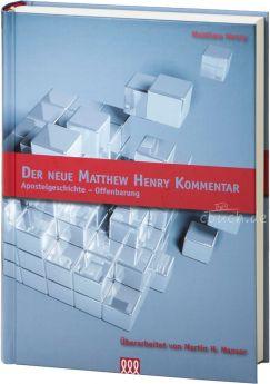 Henry: Der Neue Matthew Henry Kommentar NT (Band 2)