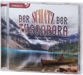 Gilliard: Der Schatz der Tuscarora (MP3-Hörbuch)