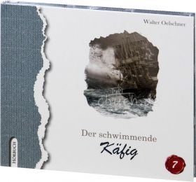 Walter Oelschner: Der schwimmende Käfig (MP3-Hörbuch)