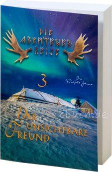 Johnson: Der unsichtbare Freund - Die Abenteuer-Reise Band 3