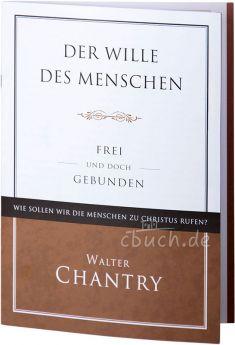 Chantry: Der Wille des Menschen