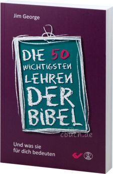 George: Die 50 wichtigsten Lehren der Bibel