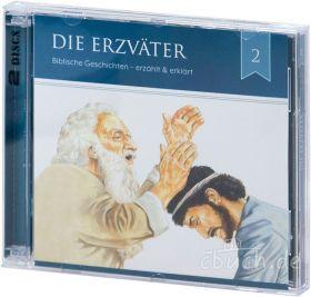 Bernhard J. van-Wijk: Die Erzväter (Audio-Hörbuch) - Von Abraham bis Joseph (Folge 2)