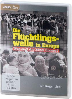 Liebi: Die Flüchtlingswelle in Europa