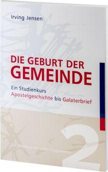 Irving Jensen: Die Geburt der Gemeinde - Betanien Verlag