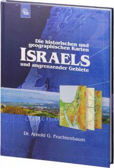 Fruchtenbaum: Die historischen und geographischen Karten Israels und angrenzender Gebiete