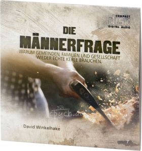 Winkelhake: Die Männerfrage (Audio-CD)