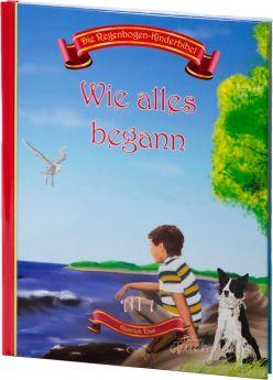 Die Regenbogen-Kinderbibel - Wie alles begann - AT 1